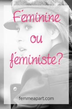 Féminine ou féministe