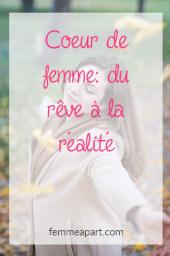 Coeur de femme-du rêve à la réalité.png