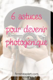 6 astuces pour devenir photogénique