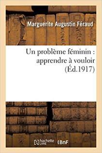 Un problème féminin apprendre à vouloir